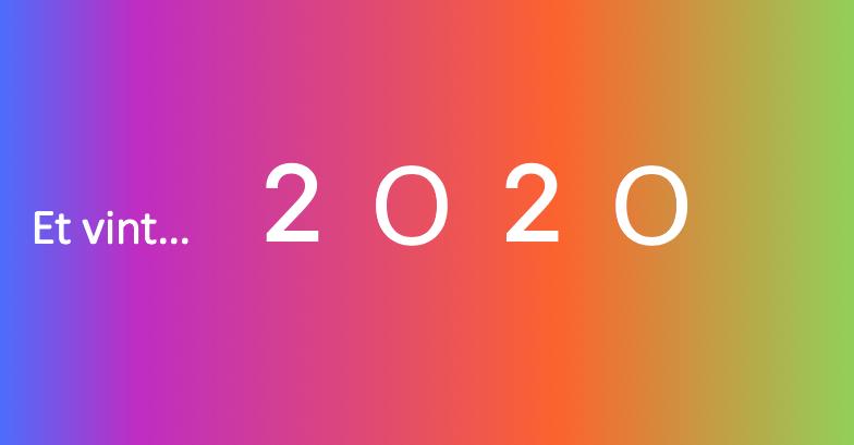 Et vint 2020 !